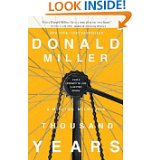 Donald Miller- A Million Miles in a Thousand Years